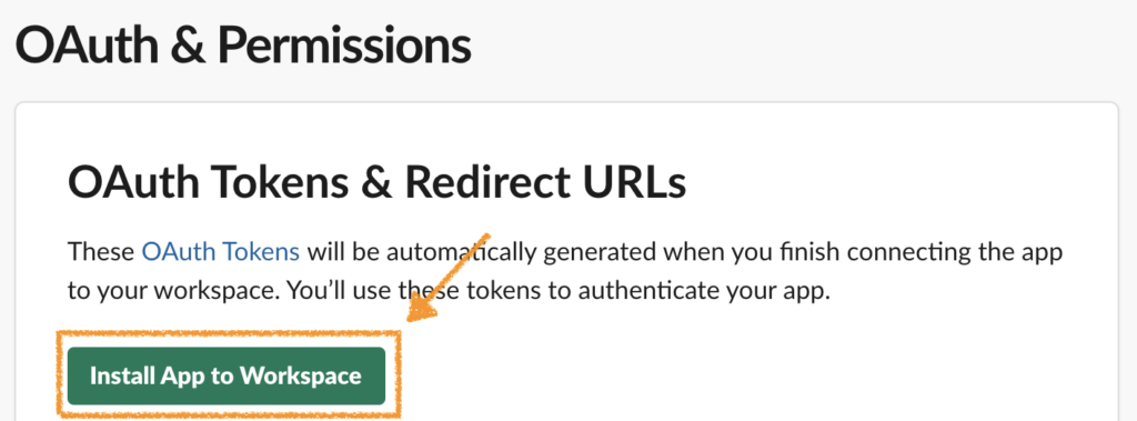 OAuth & Permissions(Install App to Workspace)画面